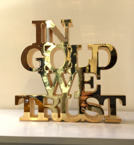 In Gold We Trust - Sculpture